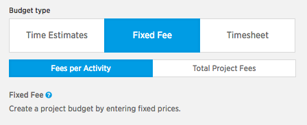 Budget type-fixed fee-fees per activity